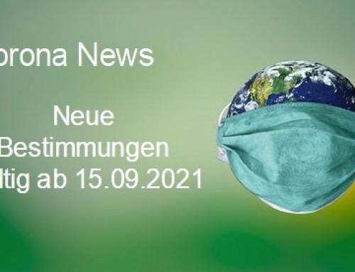Neue Bestimmungen gültig ab 15.09.2021